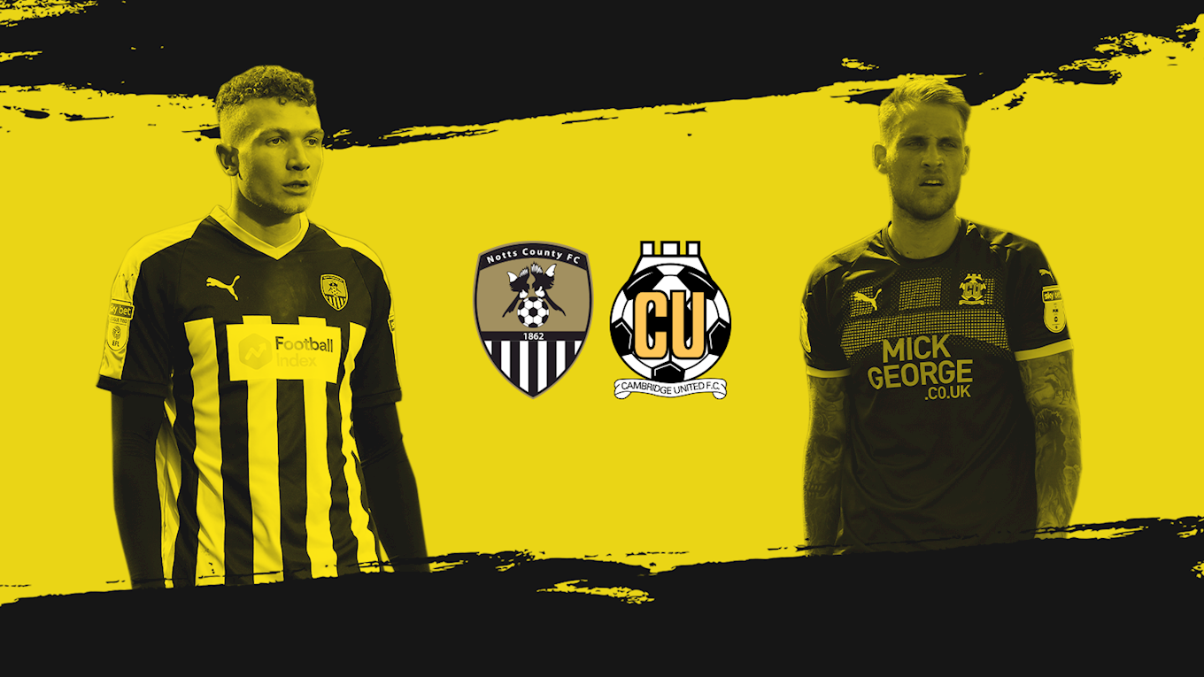 Notts County FC: Notts County face Cambridge United on Saturday in a huge game at the bottom of Sky Bet ...
