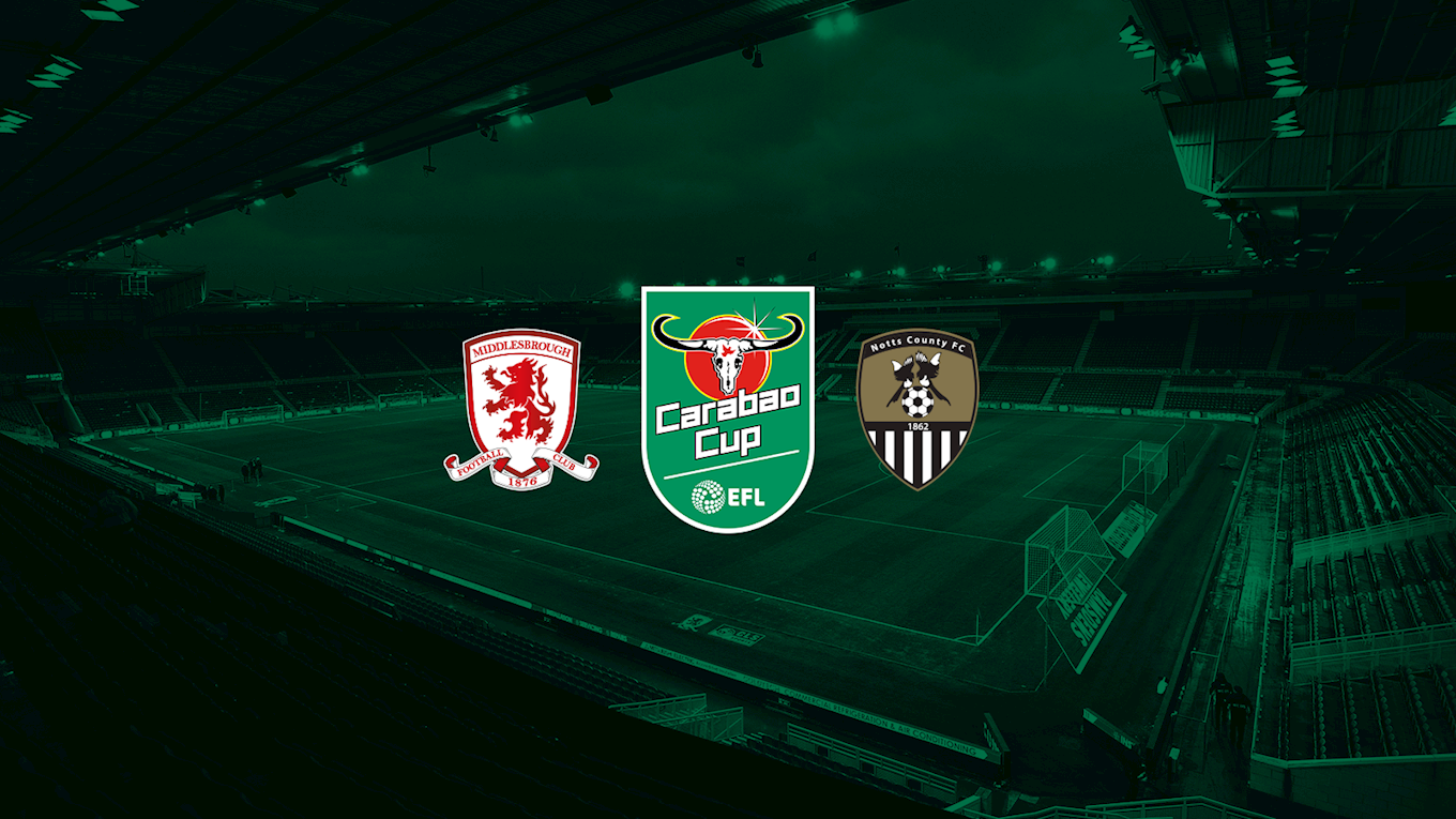 Tickets: Middlesbrough (A) - News - Notts County FC